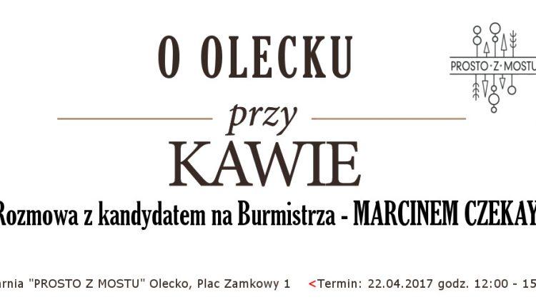 """""""Porozmawiajmy o Olecku przy kawie"""" – Marcin Czekay zaprasza na spotkanie w kawiarni """"Prosto z Mostu"""""""