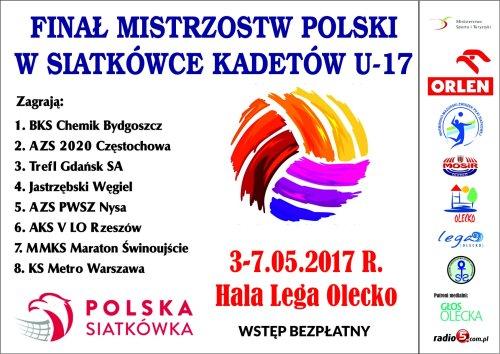 Finał Mistrzostw Polski w Siatkówce Kadetów U -17 w Hali Lega