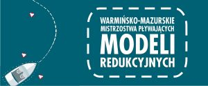 Warmińsko-Mazurskie Mistrzostwa Pływających Modeli Redukcyjnych @ Plaża Miejska | Ełk | warmińsko-mazurskie | Polska