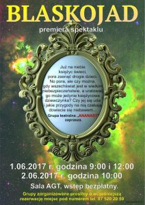 """Blaskojad"". Premiera spektaklu grupy teatralnej ""Ananasy"" @ Teatr AGT | Olecko | warmińsko-mazurskie | Polska"