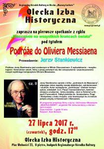 Spotkanie z profesorem Jerzym Stankiewiczem pt. Podróże do Oliviera Messiaena @ Olecka Izba Historyczna - ROK Mazury Garbate | Olecko | warmińsko-mazurskie | Polska