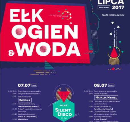 Ełk, Ogień & Woda, pokazy, teatry ognia, koncerty i… silent disco