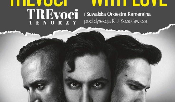 """""""TREvoci – With love"""". Koncert trzech tenorów"""