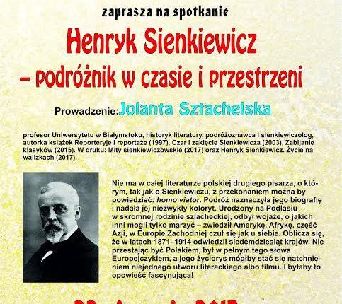 Henryk Sienkiewicz i jego podróże. Spotkanie z Jolantą Sztachelską w Oleckiej Izbie Historycznej