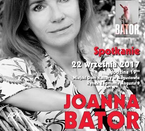 Joanna Bator – laureatka Nagrody Nike w Augustowie