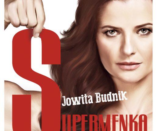 "Jowita Budnik jako ""Supermenka"" w SOK"