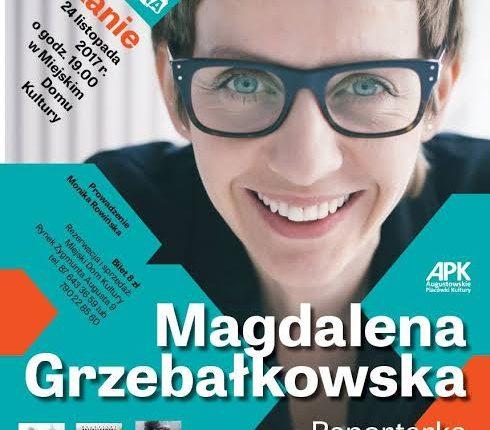 Spotkanie z Magdaleną Grzebałkowską w Miejskim Domu Kultury w Augustowie