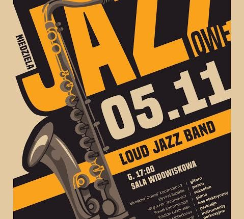 Zaduszki Jazzowe w Ełku – Loud Jazz Band