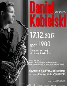 Saksofonowa magia świąt. Koncert Daniela Kobielskiego @ SOK - Sala im. A. Wajdy | Suwałki | podlaskie | Polska