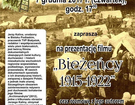 """Olecka Izba Historyczna zaprasza na pokaz filmu """"Bieżeńcy 1915-1922"""" i rozmowę z autorem"""