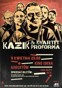 Koncert Kazika & Kwartetu ProForma @ Kino Iskra | Augustów | podlaskie | Polska