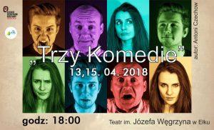Trzy komedia Czechowa na scenie ECK @ ECK - Sala Widowiskowa | Ełk | warmińsko-mazurskie | Polska